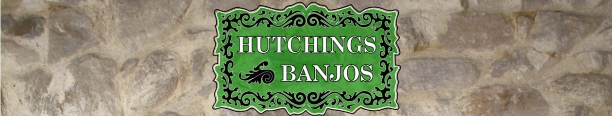 Hutchings Banjos