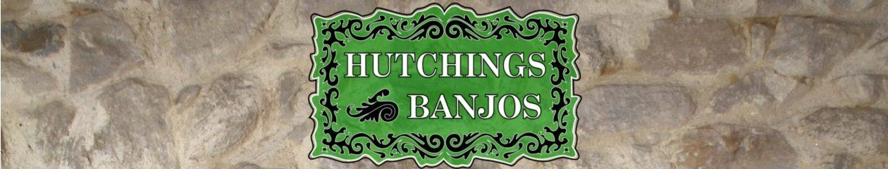 Hutchings Banjos